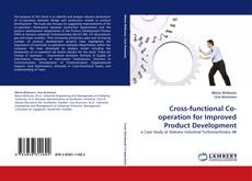 Bookcover of Cross-functional Co-operation for Improved Product Development