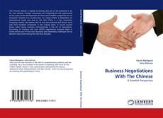 Bookcover of Business Negotiations With The Chinese