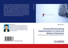 Practical Benchmarking Implementation in Small and Medium Enterprises的封面