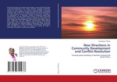 Couverture de New Directions in Community Development and Conflict Resolution
