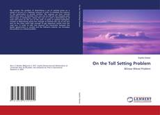 Bookcover of On the Toll Setting Problem
