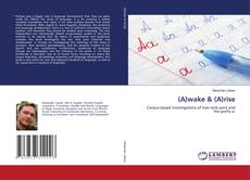 Bookcover of (A)wake & (A)rise
