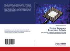 Copertina di Testing Sequence Dependent Defects