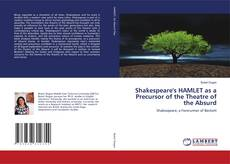 Copertina di Shakespeare's HAMLET as a Precursor of the Theatre of the Absurd