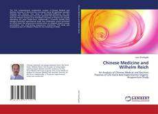 Обложка Chinese Medicine and Wilhelm Reich