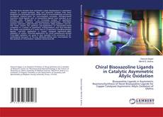 Обложка Chiral Bisoxazoline Ligands in Catalytic Asymmetric Allylic Oxidation
