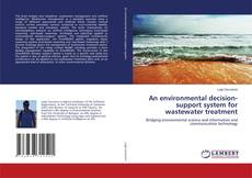 An environmental decision-support system for wastewater treatment的封面