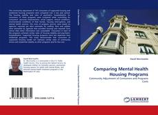 Borítókép a  Comparing Mental Health Housing Programs - hoz