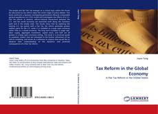 Bookcover of Tax Reform in the Global Economy