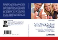 Copertina di Postive Thinking: The Secret to Success in the Language Classroom