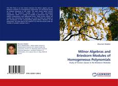 Bookcover of Milnor Algebras and Brieskorn Modules of Homogeneous Polynomials