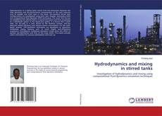 Bookcover of Hydrodynamics and mixing in stirred tanks