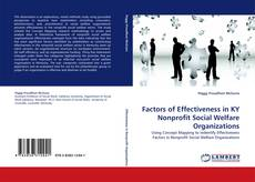Bookcover of Factors of Effectiveness in KY Nonprofit Social Welfare Organizations