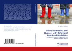 Bookcover of School Counselors and Students with Behavioral Emotional Disabilities
