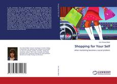 Bookcover of Shopping for Your Self