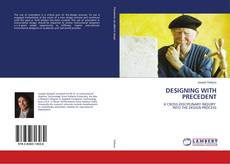 Bookcover of DESIGNING WITH PRECEDENT