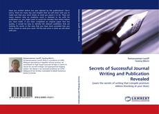 Bookcover of Secrets of Successful Journal Writing and Publication Revealed