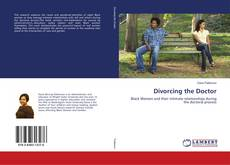 Portada del libro de Divorcing the Doctor