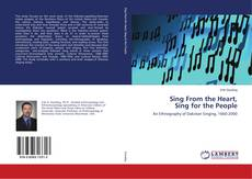 Portada del libro de Sing From the Heart, Sing for the People