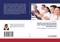 Copertina di Adult Learning Principles and Teacher Professional Development