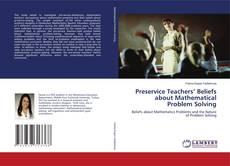 Couverture de Preservice Teachers' Beliefs about Mathematical Problem Solving