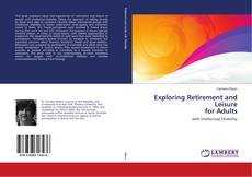 Bookcover of Exploring Retirement and Leisure for Adults