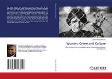 Bookcover of Women, Crime and Culture