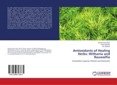Bookcover of Antioxidants of Healing Herbs: Withania and Rauwolfia