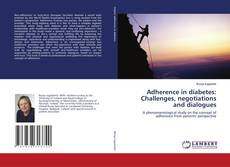 Capa do livro de Adherence in diabetes: Challenges, negotiations and dialogues