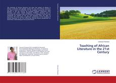 Bookcover of Teaching of African Literature in the 21st Century