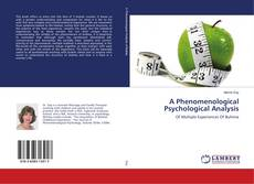 Bookcover of A Phenomenological Psychological Analysis