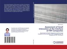 Buchcover von Assessment of Small Interaction at the Interface of FRP Composites