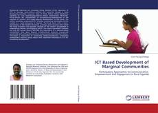 Bookcover of ICT Based Development of Marginal Communities