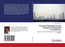 Обложка Practical Methods for the Analysis of Piled Raft Foundations