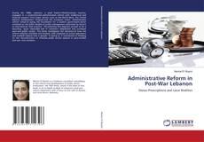 Bookcover of Administrative Reform in Post-War Lebanon