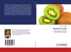 Bookcover of Kiwifruit trade