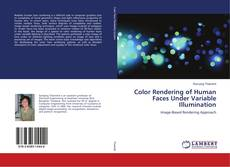 Bookcover of Color Rendering of Human Faces Under Variable Illumination