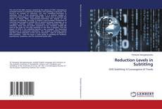 Bookcover of Reduction Levels in Subtitling
