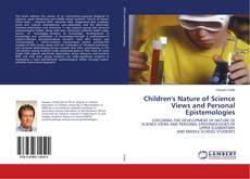 Обложка Children's Nature of Science Views and Personal Epistemologies