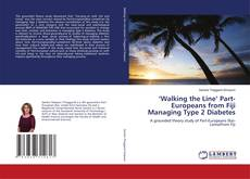 Buchcover von 'Walking the Line' Part-Europeans from Fiji Managing Type 2 Diabetes
