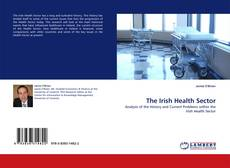 Bookcover of The Irish Health Sector