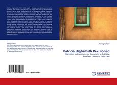 Bookcover of Patricia Highsmith Revisioned