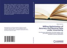 Bookcover of Milling Optimization of Accuracy and Removal Rate under Uncertainty