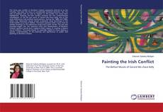Bookcover of Painting the Irish Conflict