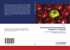 Bookcover of Evaluating Positive Behavior Support in Schools