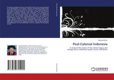 Couverture de Post-Colonial Indonesia