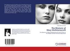 Bookcover of The Rhetoric of Mary Wollstonecraft