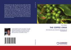 Buchcover von THE COFFEE CRISIS