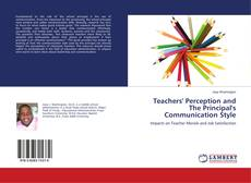 Bookcover of Teachers' Perception and The Principal's Communication Style