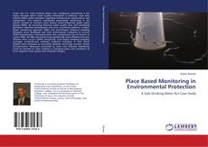 Couverture de Place Based Monitoring in Environmental Protection